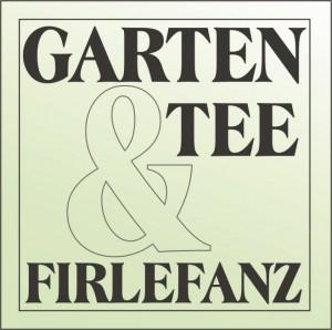 Garten, Tee & Firlefanz